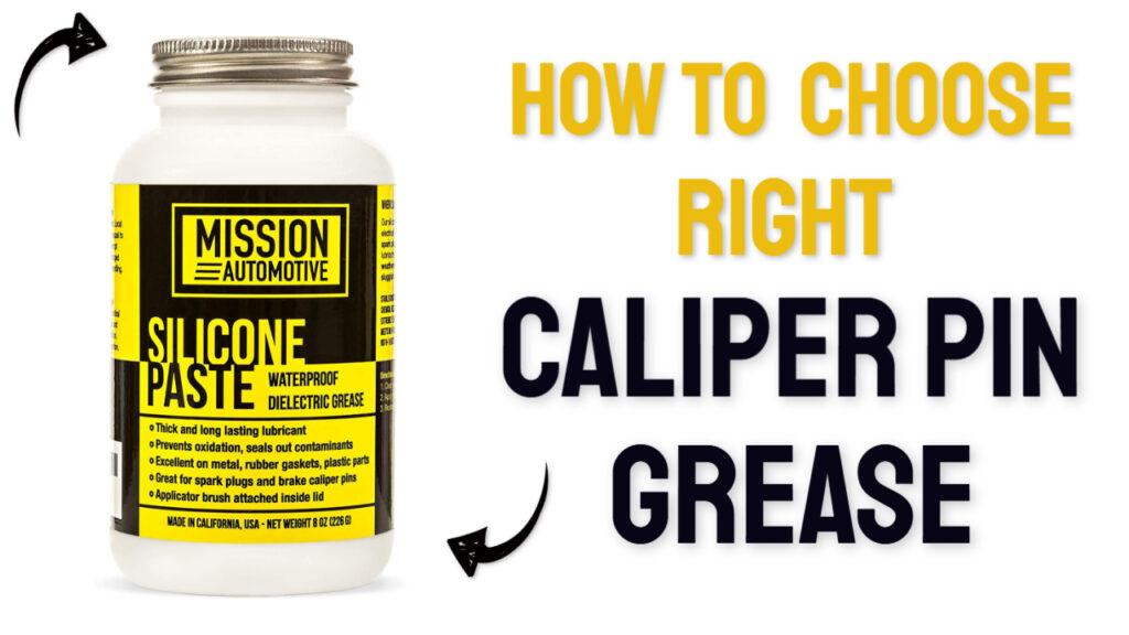 caliper pin grease buying guide