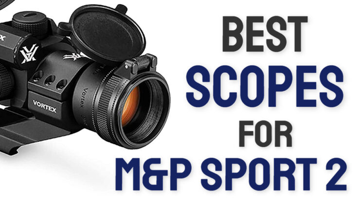 best scopes for m&p sport 2